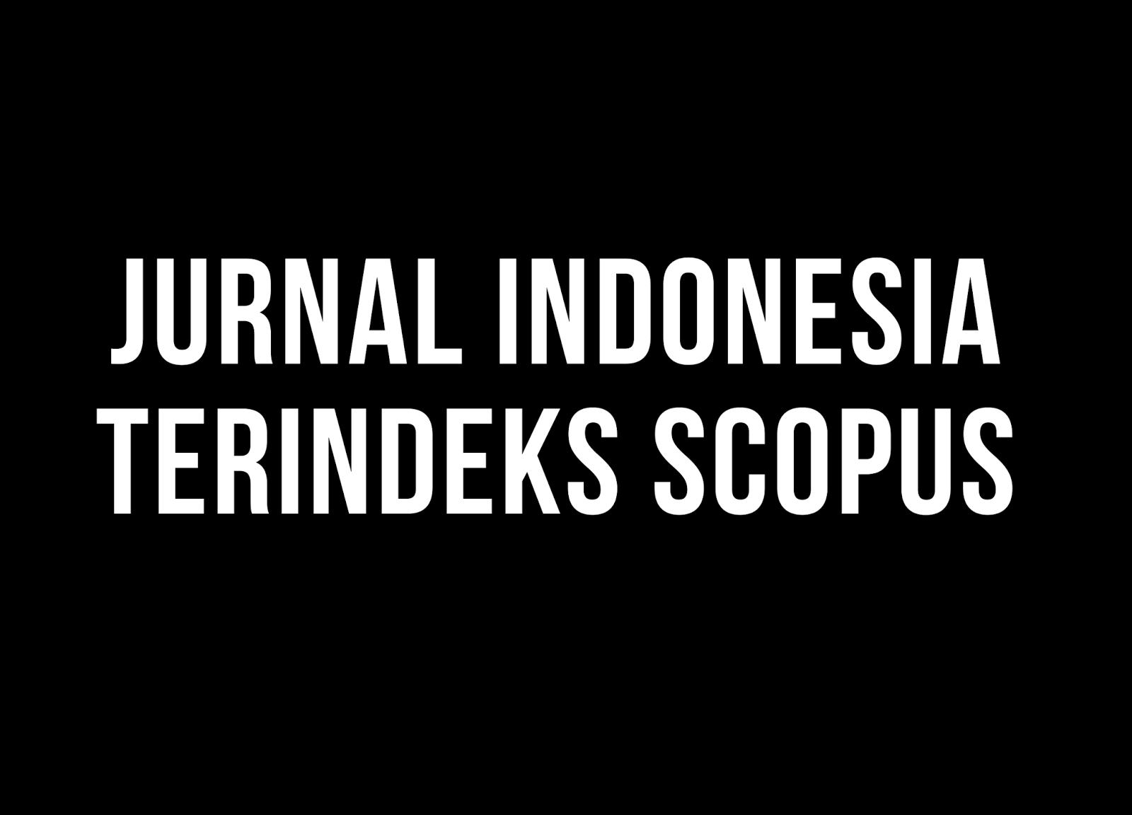 Jurnal Indonesia yang Terindeks Scopus